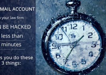 law firm email hacked in 5 minutes